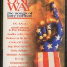 VARIOUS ARTISTS--ONE WAY: THE SONGS OF LARRY NORMAN Cassette Tape