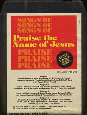 VARIOUS ARTISTS--SONGS OF PRAISE: PRAISE THE NAME OF JESUS 8-Track Tape