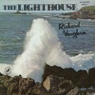 RICHARD VAUGHAN--THE LIGHTHOUSE Vinyl LP