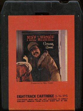 MIKE WARNKE--COMING HOME 8-Track Tape