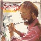 FLETCH WILEY--BALLADE Vinyl LP