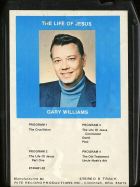 GARY WILLIAMS--THE LIFE OF JESUS 8-Track Tape