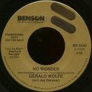 """GERALD WOLFE (WITH JOY GARDNER)--""""""""NO WONDER"""""""" (4:26) (BOTH SIDES STEREO) 45 RPM 7"""""""" Vinyl"""