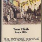 TORN FLESH--LOVE KILLS Cassette Tape