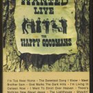 THE HAPPY GOODMANS--WANTED LIVE Cassette Tape