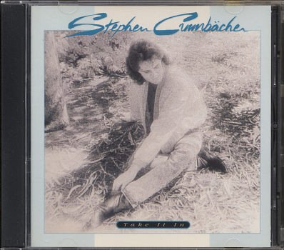 STEPHEN CRUMBACHER--TAKE IT IN Compact Disc (CD)