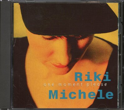 RIKI MICHELE--ONE MOMENT PLEASE Compact Disc (CD)
