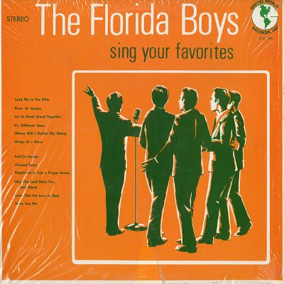 FLORIDA BOYS--SING YOUR FAVORITES Vinyl LP