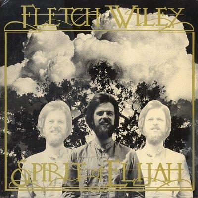 FLETCH WILEY--SPIRIT OF ELIJAH Vinyl LP
