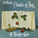MIGHTY CLOUDS OF JOY--A BRIGHT SIDE Vinyl LP