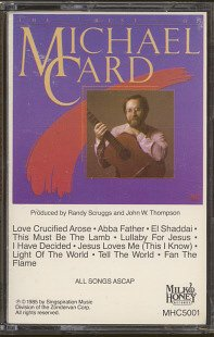 MICHAEL CARD--BEST OF MICHAEL CARD Cassette Tape