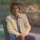 B.J. THOMAS--YOU GAVE ME LOVE (WHEN NOBODY GAVE ME A PRAYER) Vinyl LP