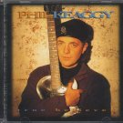 PHIL KEAGGY--TRUE BELIEVER Compact Disc (CD)