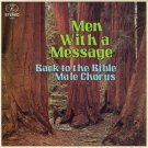BACK TO THE BIBLE MALE CHORUS--MEN WITH A MESSAGE Vinyl LP