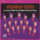 CHORUS OF MONKS FROM ABBEY OF ENCALAT IN FRANCE--GREGORIAN CHANTS Vinyl LP