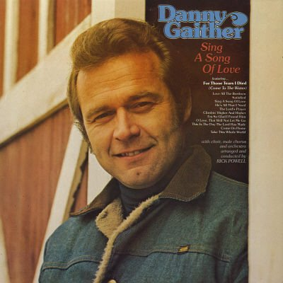 DANNY GAITHER--SING A SONG OF LOVE Vinyl LP