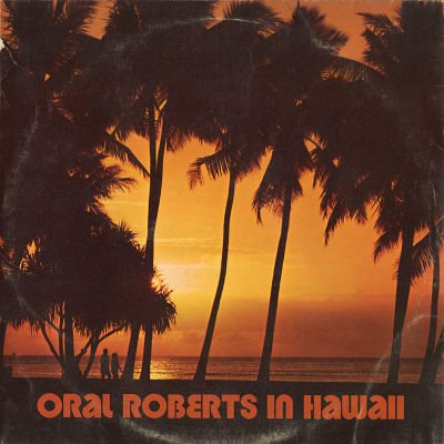ORAL ROBERTS IN HAWAII Vinyl LP