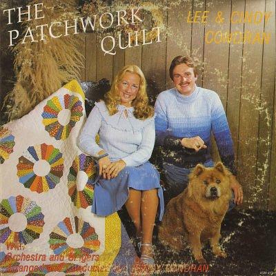 LEE & CINDY CONDRAN--THE PATCHWORK QUILT Vinyl LP