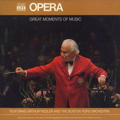 ARTHUR FIEDLER & THE BOSTON POPS ORCHESTRA--GREAT MOMENTS IN MUSIC: OPERA Vinyl LP