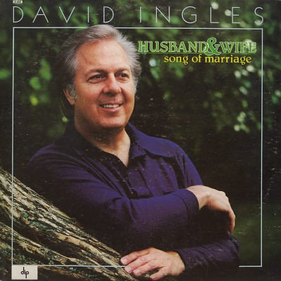 DAVID INGLES--HUSBAND & WIFE: SONG OF MARRIAGE Vinyl LP