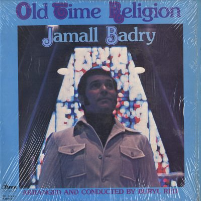 JAMALL BADRY--OLD TIME RELIGION Vinyl LP