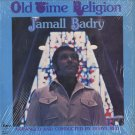 JAMALL BADRY--OLD TIME RELIGION Vinyl LP