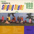THE SINGING TEENS--INTRODUCING THE SINGING TEENS Vinyl LP