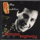 PHILLIP SANDIFER--ARIZONA HIGHWAY Compact Disc (CD)