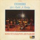 THE LIVING SOUND--LET'S BUILD A BRIDGE Vinyl LP