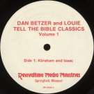 DAN BETZER AND LOUIE--TELL THE BIBLE CLASSICS VOLUME 1 Vinyl LP