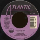 "ROBIN LEE--""BLACK VELVET"" (3:17)/""STAY WITH ME"" (4:03) 45 RPM 7"""