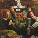 THE BILL GAITHER TRIO--SINGS WARM Vinyl LP