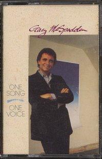 GARY McSPADDEN--ONE SONG � ONE VOICE Cassette Tape