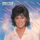 MICHELE PILLAR--LOOK WHO LOVES YOU NOW Vinyl LP