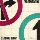 DANIEL BAND--STRAIGHT AHEAD Vinyl LP