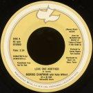 "MORRIS CHAPMAN--""LOVE ONE ANOTHER"" (With Kelly Willard) (2:24)/""SWEET JESUS"" (3:08) 45 RPM 7"" Vinyl"