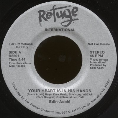 "EDIN-ADAHL--""YOUR HEART IS IN HIS HANDS"" (4:44) (Stereo/Stereo) 45 RPM 7"" Vinyl"