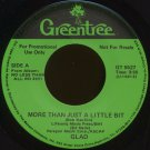"GLAD--""MORE THAN JUST A LITTLE BIT"" (3:55) (Stereo/Stereo) 45 RPM 7"" Vinyl"