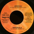 "IMPERIALS--""JERICHO"" (3:59) (Stereo/Stereo) 45 RPM 7"" Vinyl"