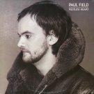 PAUL FIELD--RESTLESS HEART Vinyl LP (CANADA)