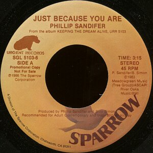 """PHILLIP SANDIFER--""""WHEN IT'S ALL SAID AND DONE"""" (3:46) (BOTH SIDES SAME) 45 RPM 7"""" Vinyl"""