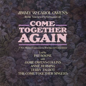 JIMMY & CAROL OWENS--COME TOGETHER AGAIN: A New Musical Experience In Worship... Vinyl LP (UK)