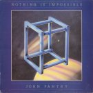 JOHN PANTRY--NOTHING IS IMPOSSIBLE Vinyl LP (UK Pressing)