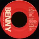"""BENNY HESTER--""""TO FILL OUR EMPTY HEARTS"""" (4:22) (Stereo/Stereo) 45 RPM 7"""" Vinyl"""
