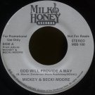 "MICKEY & BECKI MOORE--""GOD WILL PROVIDE A WAY"" (Stereo/Mono) 45 RPM 7"" Vinyl"