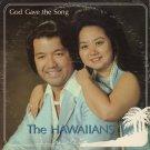 THE HAWAIIANS--GOD GAVE THE SONG Vinyl LP