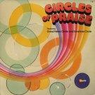 GOOD NEWS CIRCLE AND SONSHINE CIRCLE--CIRCLES OF PRAISE 1977 Vinyl LP (Rough Shape)