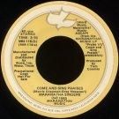 "MARANATHA! SINGERS--""COME AND SING PRAISES"" (3:15) (Stereo/Mono) 45 RPM 7"" Vinyl"