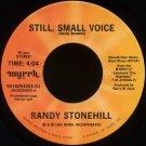 "RANDY STONEHILL--""STILL SMALL VOICE"" (4:04) (Stereo/Mono) 45 RPM 7"" Vinyl"