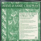"STEVE & ANNIE CHAPMAN--""TURN YOUR HEART TOWARDS HOME"" (3:40) (Stereo/Mono) 45 RPM 7"" Vinyl"